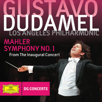 Los Angeles Philharmonic - Mahler: Symphony No.1 - From The Inaugural Concert (DG Concerts 2009/2010 LA 1)