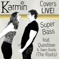 Karmin - Super Bass (feat. Questlove & Owen Biddle)