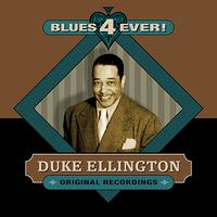 Duke Ellington - Blues 4 Ever!