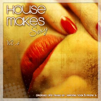 Various Artists - House Makes Sexy Vol.4