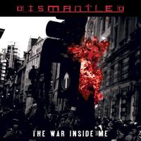 Dismantled - The War Inside Me