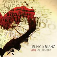 Lenny LeBlanc - Love Like No Other