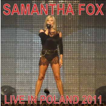 Samantha Fox - Live In Poland 2011