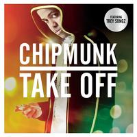Chipmunk Feat. Trey Songz - Take Off (Explicit)