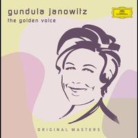 Gundula Janowitz - Gundula Janowitz - The Golden Voice