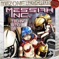 Messiah Inc. - Techno Bitch EP (Explicit)