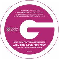 Ralf Gum - All This Love for You - The 10th Anniversary Mixes