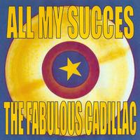 The Cadillacs - All My Succes - The Cadillacs