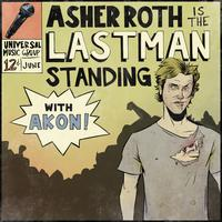 Asher Roth / Akon - Last Man Standing (Edited Version)