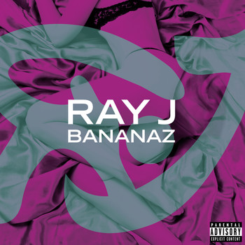 Ray J - Bananaz (Explicit Version)