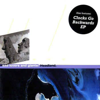 Sad Lovers And Giants - Headland: Clocks Go Backwards - EP