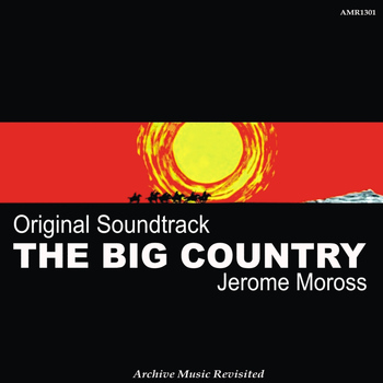 Jerome Moross - OST The Big Country