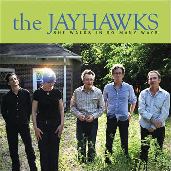 The Jayhawks - She Walks In So Many Ways