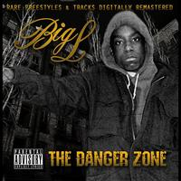 Big L - The Danger Zone