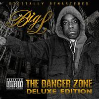 Big L - The Danger Zone: Deluxe Edition (Explicit)