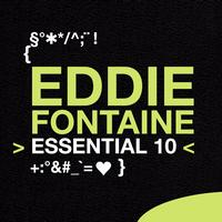 Eddie Fontaine - Eddie Fontaine: Essential 10