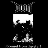 Doom - Doomed From The Start - The Demos Album