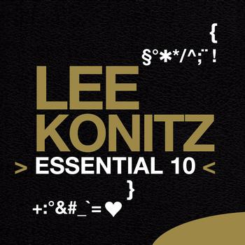Lee Konitz - Lee Konitz: Essential 10