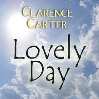 Clarence Carter - Lovely Day