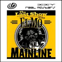Mainline - Reel Masters XXV: Last Show @ The Elmo