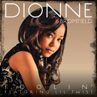 Dionne Bromfield - Foolin'