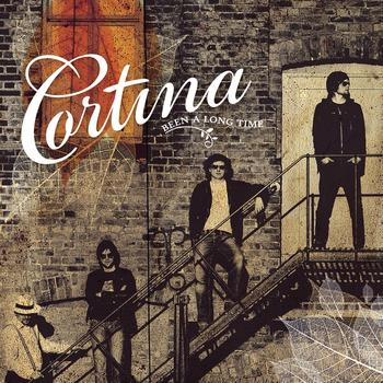 Cortina - Been A Long Time