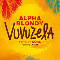 Alpha Blondy / - Vuvuzela (Remix By DJ Kore) - single