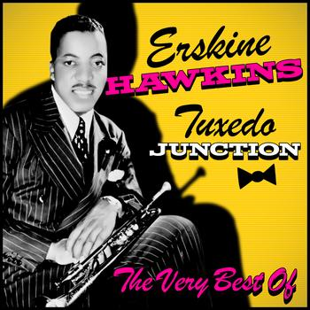 ERSKINE HAWKINS - Tuxedo Junction - The Very Best Of