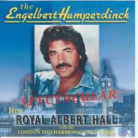 The Engelbert Humperdinck - Spectacular Live at the Royal Albert Hall with the London Philharmonic Orchestra