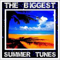 Various Artists - The Biggest Summer Tunes