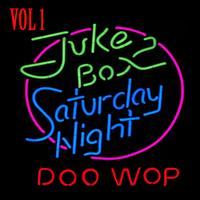 Various Artists - Jukebox Saturday Night Doo Wop Vol 1