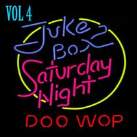 Various Artists - Jukebox Saturday Night Doo Wop Vol 4