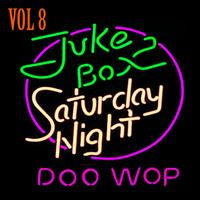 Various Artists - Jukebox Saturday Night Doo Wop Vol 8