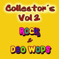 Various Artists - Collectors Rock & Doo Wops, Vol. 2
