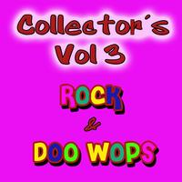 Various Artists - Collectors Rock & Doo Wops Vol 3