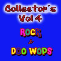 Various Artists - Collectors Rock & Doo Wops Vol 4
