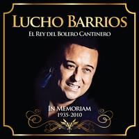 Lucho Barrios - Lucho Barrios - In Memoriam 1935 - 2010