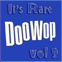 Various Artists - It's Rare Doo Wop Vol 3