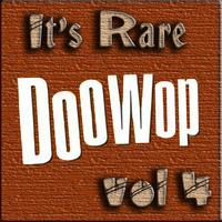 Various Artists - It's Rare Doo Wop Vol 4