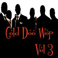 Various Artists - Gold Doo Wop Vol 3