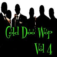 Various Artists - Gold Doo Wop Vol 4