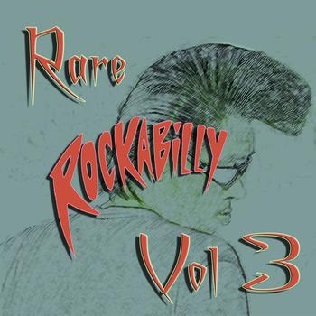 Various Artists - Rare Rockabilly Vol 3