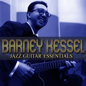 Barney Kessel - Jazz Guitar Essentials