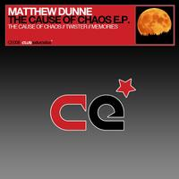 Matthew Dunne - The Cause Of Chaos EP
