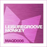 Leisuregroove - Monkey