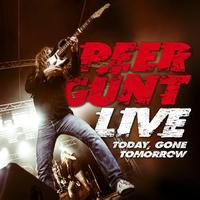Peer Günt - Live Today, Gone Tomorrow
