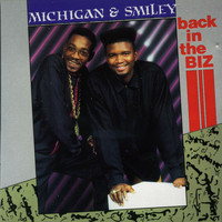 Michigan & Smiley - Back In The Biz