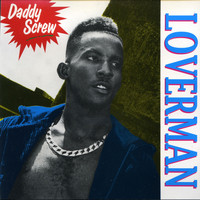 Daddy Screw - Loverman