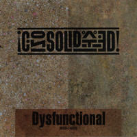 Consolidated - Dysfunctional