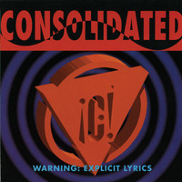 Consolidated - Warning: Explicit Lyrics